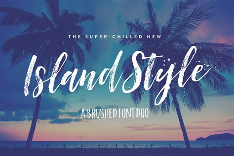 Island Style Brushed Font Duo ~ Script Fonts ~ Creative Market
